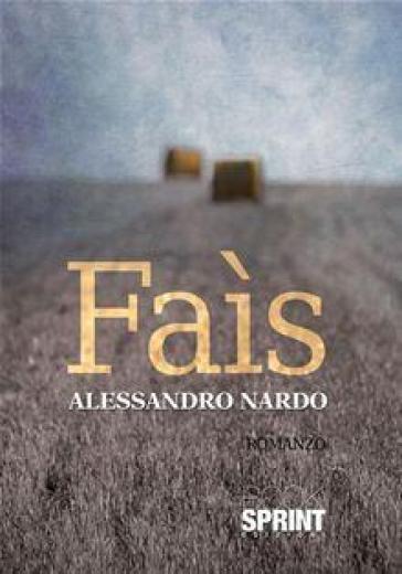 Faìs - Alessandro Nardo |