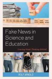 Fake News in Science and Education