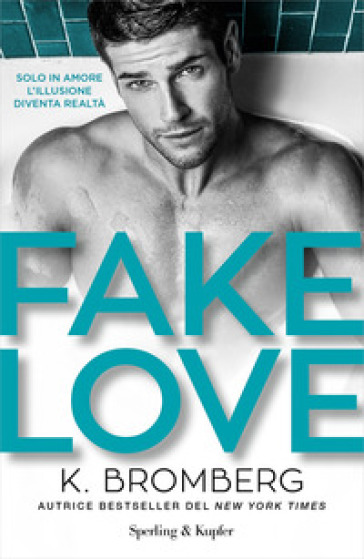 Fake love. Ediz. italiana