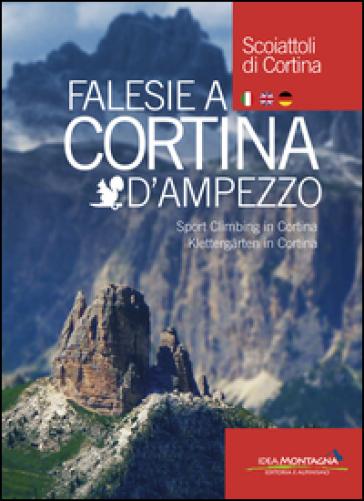 Falesie a Cortina d'Ampezzo. Ediz. italiana, inglese, tedesca - L. Hempton  