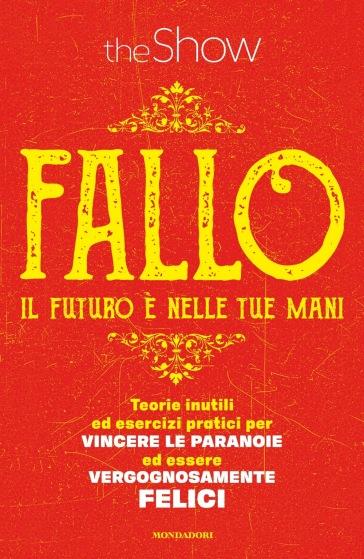 Fallo! Copia autografata - The Show |