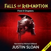 Falls of Redemption: The First Eight Chapters of the Trilogy