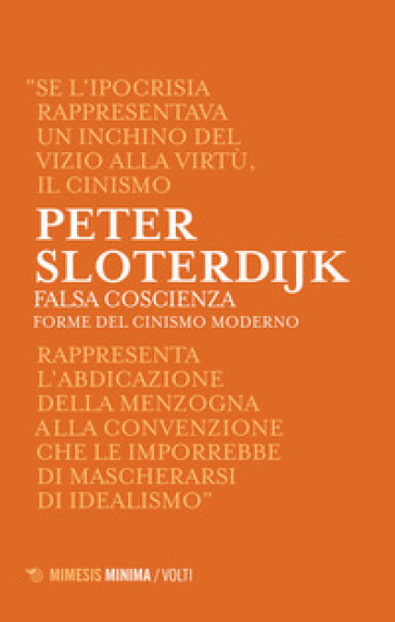 Falsa coscienza. Forme del cinismo moderno - Peter Sloterdijk  