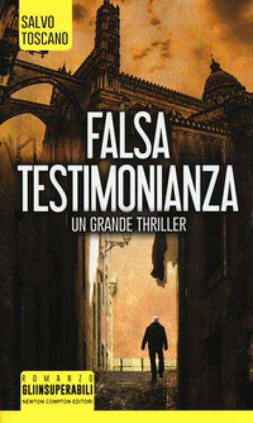 Falsa testimonianza - Salvo Toscano pdf epub