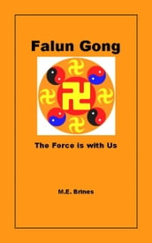Falun Gong: The Force is With Us