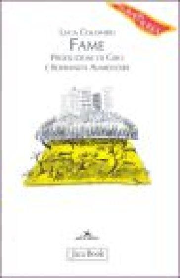 Fame. Produzione di cibo e sovranità alimentare - Luca Colombo pdf epub