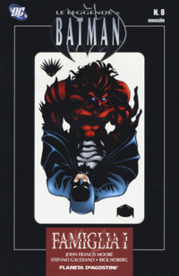 Famiglia, parte 1. Le leggende di Batman. 8. - John Francis Moore   Kritjur.org