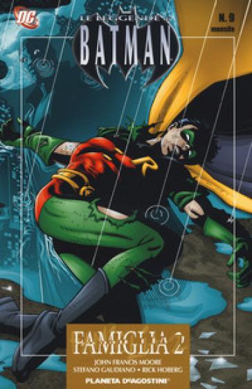 Famiglia, parte 2. Leggende di Batman. 9. - John Francis Moore | Jonathanterrington.com