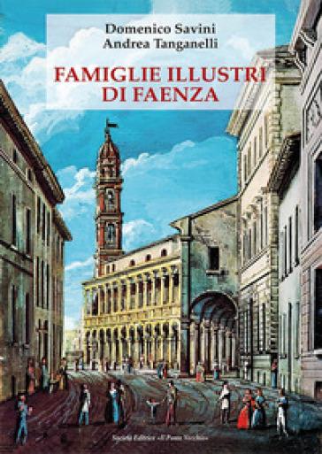 Famiglie illustri di Faenza - Domenico Savini | Kritjur.org