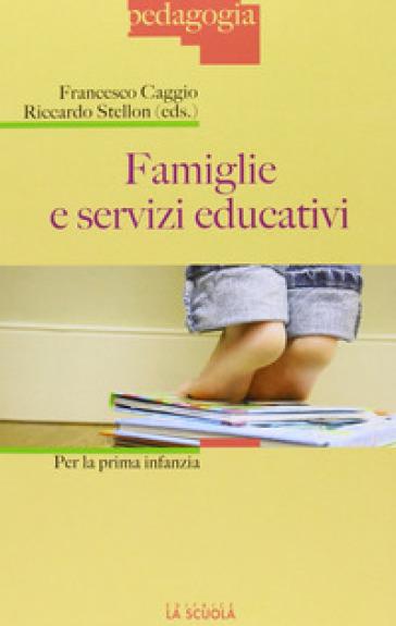 Famiglie e servizi educativi per la prima infanzia - F. Caggio | Rochesterscifianimecon.com