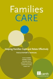 Families CARE: Helping Families Cope and Relate Effectively