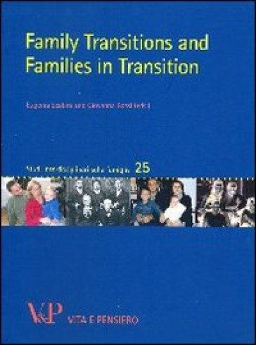 Family transitions and families in transition