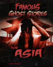 Famous Ghost Stories from Asia
