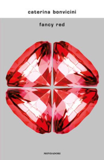 Fancy red - Caterina Bonvicini  