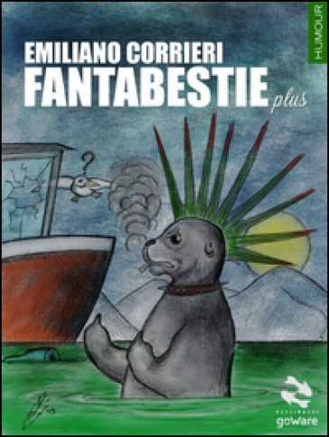 Fantabestie plus - Emiliano Corrieri |