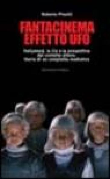 Fantacinema effetto ufo - Roberto Pinotti | Rochesterscifianimecon.com