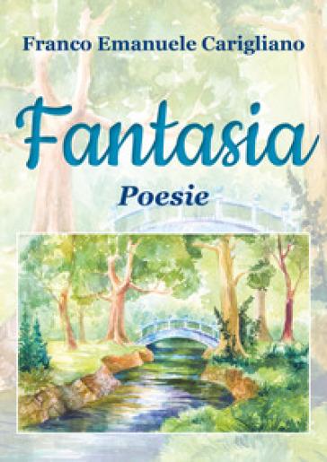 Fantasia - Franco Emanuele Carigliano |