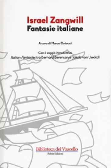Fantasie italiane - Israel Zangwill | Kritjur.org