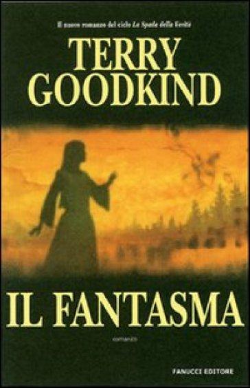 Fantasma - Terry Goodkind  