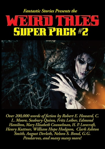 Fantastic Stories Presents the Weird Tales Super Pack #2