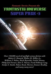 Fantastic Stories Presents the Fantastic Universe Super Pack #3