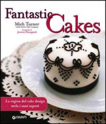 Fantastic cakes - Janine Hosegood | Rochesterscifianimecon.com