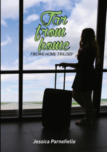 Far from home. Finding home - Jessica Parnofiello | Kritjur.org