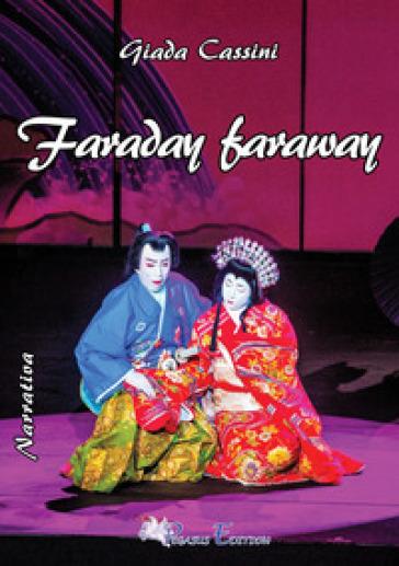 Faraday faraway - Giada Cassini   Jonathanterrington.com