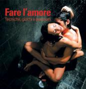 come fare amore come far l amore