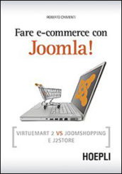 Fare e-commerce con Joomla! Virtuemart 2 vs Joomshopping e j2store