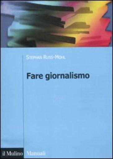 Fare giornalismo - Natascha Fioretti | Thecosgala.com