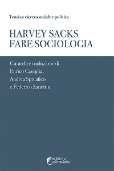 Fare sociologia - Harvey Sacks |