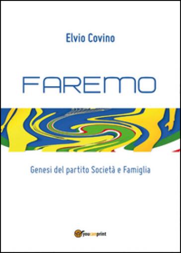 Faremo - Elvio Covino |