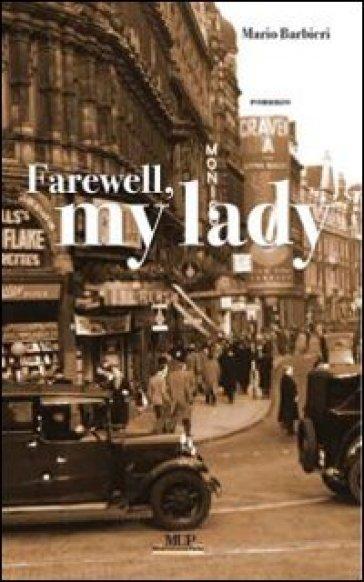 Farewall my lady - Mario Barbieri |