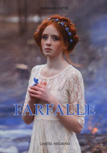 Farfalle - Barbara Catta  