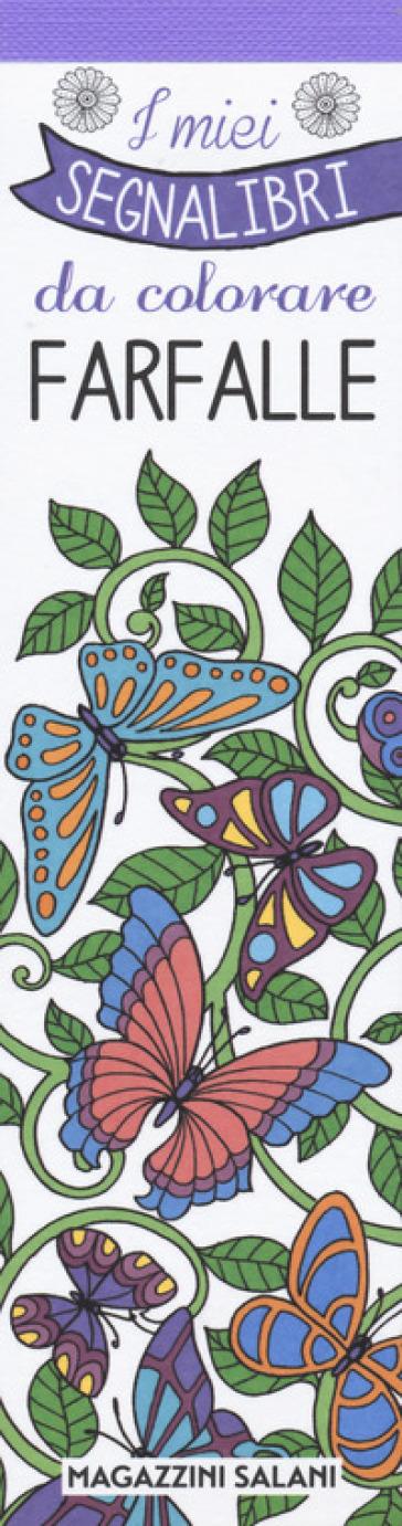 Farfalle. I miei segnalibri da colorare -  pdf epub
