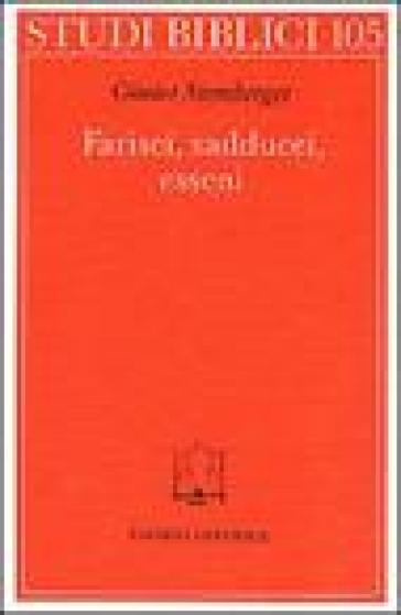 Farisei, sadducei, esseni - Gunter Stemberger  