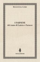 I Farnese del ramo di Latera e Farnese
