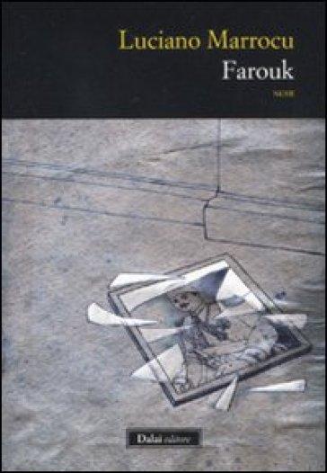 Farouk - Luciano Marrocu  