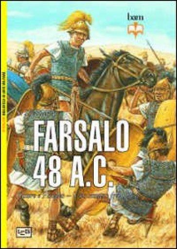 Farsalo 48 a.C. Cesare e Pompeo. Uno scontro fra titani - Si Sheppard pdf epub