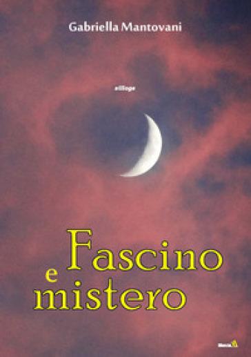 Fascino e mistero - Gabriella Mantovani | Jonathanterrington.com