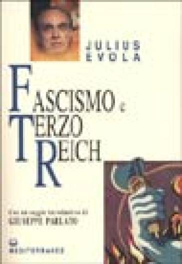 Fascismo e Terzo Reich - Julius Evola |