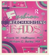 Fashion & Merchandising Fads