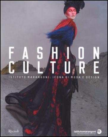 Fashion culture. Istituto Marangoni: icona di moda e design - C. Morozzi   Thecosgala.com