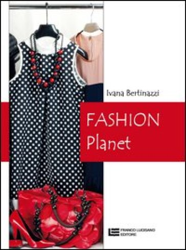 Fashion planet. Per le Scuole superiori