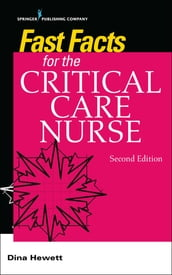 Fast Facts for the Critical Care Nurse, Second Edition