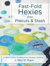 Fast-Fold Hexies from Precuts & Stash
