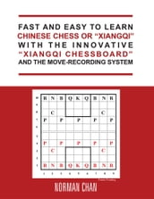 Fast and Easy to Learn Chinese Chess or