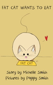 Fat Cat Wants to Eat