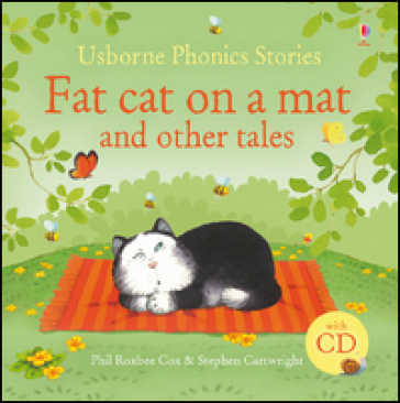 Fat cat on a mat and other tales. Con CD